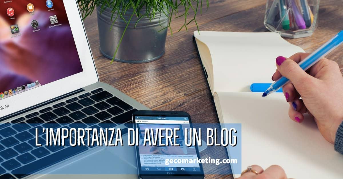 L'importanza di avere un Blog
